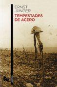 TEMPESTADES DE ACERO - 9788490660539 - ERNST JÜNGER