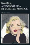 autobiografia de marilyn monroe-rafael reig-9788490666739