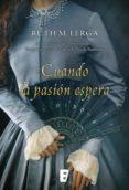 cuando la pasión espera (ebook)-ruth m. lerga-9788490691939