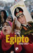 EGIPTO, 2011-2017: ALTERACIONES EN LAS REDES DE PODER - 9788490971239 - PALOMA GONZALEZ DEL MIÑO