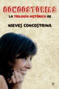 CONCOSTORIAS: LA TRILOGIA HISTORICA DE NIEVES CONCOSTRINA - 9788491642039 - NIEVES CONCOSTRINA