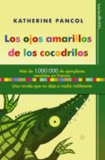 LOS OJOS AMARILLOS DE LOS COCODRILOS - 9788497349239 - KATHERINE PANCOL