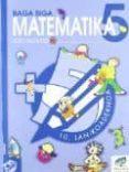 MATEMATIKA 5 LEHEN HEZKUNTA BAGA BIGA: 10.LAN KOADERNOA - 9788497831239 - VV.AA.