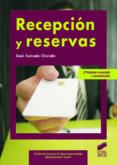 recepcion y reservas-jose antonio dorado-9788499589039