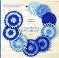 TERAPIA CON GANCHILLO, 20 PROYECTOS MAINDFULNESS - 9789089987839 - BETSAN GORKHILL