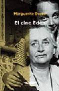EL CINE EDEN - 9789871228539 - MARGUERITE DURAS