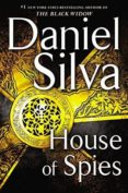 HOUSE OF SPIES - 9780062669049 - DANIEL SILVA