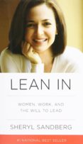 LEAN IN: WOMEN, WORK, AND THE WILL TO LEAD - 9780385349949 - SHERYL SANDBERG