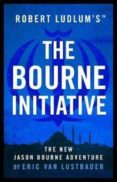 THE BOURNE INITIATIVE - 9781786694249 - ERIC VAN LUSTBADER