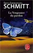la vengeance du pardon-eric-emmanuel schmitt-9782253259749