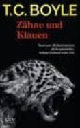 ZAHNE UND KLAUEN - 9783423211949 - T. C. BOYLE