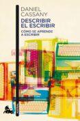DESCRIBIR EL ESCRIBIR: COMO SE APRENDE A ESCRIBIR: DEBE CONSTAR EN CUBIERTA Y PORTADILLAS - 9788408184249 - DANIEL CASSANY COMAS
