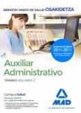 AUXILIAR ADMINISTRATIVO DE OSAKIDETZA-SERVICIO VASCO DE SALUD: TEMARIO  (VOL. 2) - 9788414215449 - VV.AA.