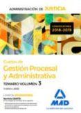CUERPO DE GESTIÓN PROCESAL Y ADMINISTRATIVA DE LA ADMINISTRACIÓN DE JUSTICIA (TURNO LIBRE). TEMARIO VOLUMEN 3 - 9788414222249 - VV.AA.