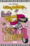 LOLITA BUTTERFLY. ¡SOY CELEBRITI! - 9788415579649 - IDOIA IRIBERTEGUI