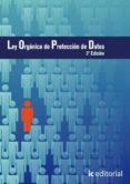 (I.B.D.)LEY ORGANICA DE PROTECCION DE DATOS - 9788415648949 - VV.AA.