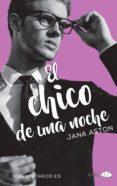 EL CHICO DE UNA NOCHE - 9788416223749 - JANA ASTON