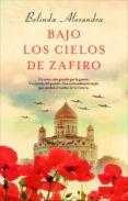 bajo los cielos de zafiro (ebook)-belinda alexandra-9788416306749