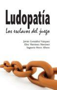 LUDOPATIA - 9788416596249 - VV.AA.