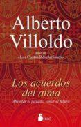 LOS ACUERDOS DEL ALMA - 9788417030049 - ALBERTO VILLOLDO