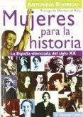 mujeres para la historia (ebook)-antonina rodrigo-antonina rogrigo-9788417258849