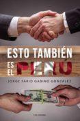 Descargar ebooks pdf gratis ESTO TAMBIÉN ES EL PERÚ PDB