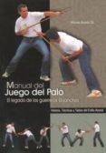 MANUAL DEL JUEGO DEL PALO - 9788420305349 - ALFONSO ACOSTA GIL