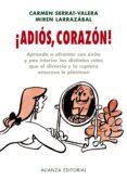 ¡ADIOS, CORAZON! - 9788420662749 - CARMEN SERRAT VALERA