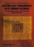HISTORIA DEL PENSAMIENTO EN EL MUNDO ISLAMICO III: EL PENSAMIENTO ISLAMICO DESDE IBN JALDUN HASTA NUESTRO DIAS - 9788420665849 - MIGUEL CRUZ HERNANDEZ