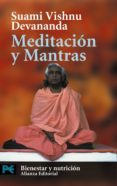 MEDITACION Y MANTRAS - 9788420672649 - SUAMI VISHNU DEVANANDA
