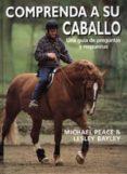 COMPRENDA A SU CABALLO - 9788428214049 - MICHAEL PEACE