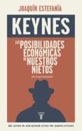 LAS POSIBILIDADES ECONOMICAS DE NUESTROS NIETOS - 9788430617449 - JOHN MAYNARD KEYNES