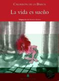 LA VIDA ES SUEÑO -CALDERÓN DE LA BARCA- - 9788430761449 - JOAN BAPTISTA FORTUNY GINE;SALVADOR MARTÍ RAÜLL