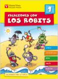 VACACIONES CON LOS ROBITS 1º PRIMARIA + SOLUCIONARIO - 9788431697549 - VV.AA.