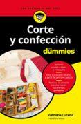 corte y confeccion para dummies-gemma lucena-9788432904349