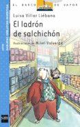 EL LADRON DE SALCHICHON - 9788434893849 - LUISA VILLAR LIEBANA