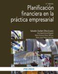 PLANIFICACIÓN FINANCIERA EN LA PRACTICA EMPRESARIAL (2ª ED.) - 9788436836349 - SALVADOR DURBAN OLIVA
