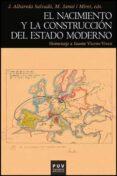 EL NACIMIENTO Y LA CONSTRUCCION DEL ESTADO MODERNO - 9788437082349 - VV.AA.