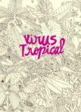 VIRUS TROPICAL - 9788439727149 - PAOLA POWER