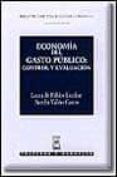 economia del gasto publico: control y evaluacion-laura de pablos escobar-aurelia valiño castro-9788447014149