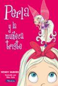PERLA Y LA MUÑECA TRISTE - 9788448821449 - WENDY HARMER