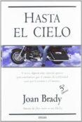 HASTA EL CIELO - 9788466629249 - JOAN BRADY