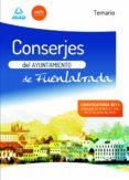 CONSERJE DEL AYUNTAMIENTO DE FUENLABRADA TEMARIO - 9788467698749 - VV.AA.