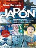 JAPON: MANGA, TRADUCCION Y VIVENCIAS DE UN APASIONADO DEL PAIS DEL SOL NACIENTE - 9788467933949 - MARC BERNABE