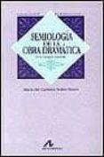 SEMIOLOGIA DE LA OBRA DRAMATICA - 9788476352649 - MARIA DEL CARMEN BOBES NAVES