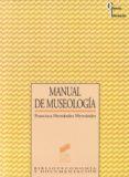 MANUAL DE MUSEOLOGIA - 9788477382249 - FRANCISCA HERNANDEZ HERNANDEZ