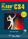 ADOBE FLASH CS4 PROFESSIONAL (CURSO PRACTICO) - 9788478979349 - JOSE LUIS OROS CABELLO