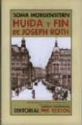 HUIDA Y FIN DE JOSEPH ROTH - 9788481918649 - SOMA MORGENSTERN