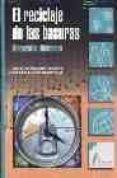 EL RECICLAJE DE LAS BASURAS: MATERIALES DIDACTICOS - 9788481961249 - MIKEL DEL REGUERO OXINALDE