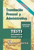 TRAMITACION PROCESAL Y ADMINISTRATIVA (VOL. III): TEST - 9788482194349 - JOSE LUIS RAMOS CEJUDO